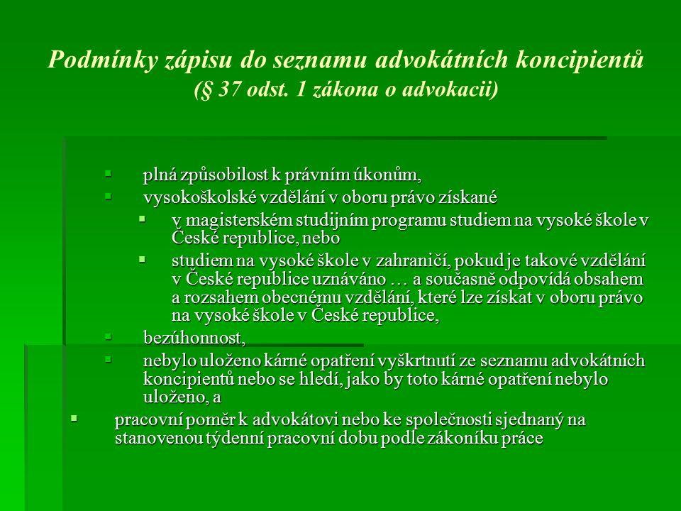 Podmínky zápisu do seznamu advokátních koncipientů (§ 37 odst.