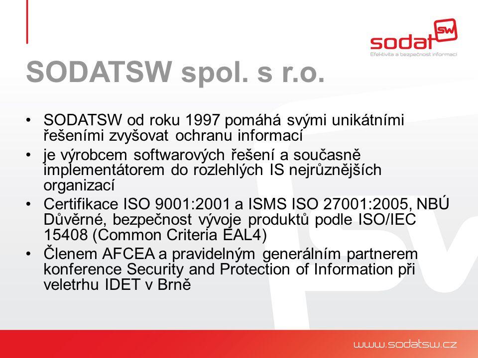 SODATSW spol. s r.o. SODATSW od roku 1997 pomáhá svými unikátními řešeními zvyšovat ochranu informací je výrobcem softwarových řešení a současně imple