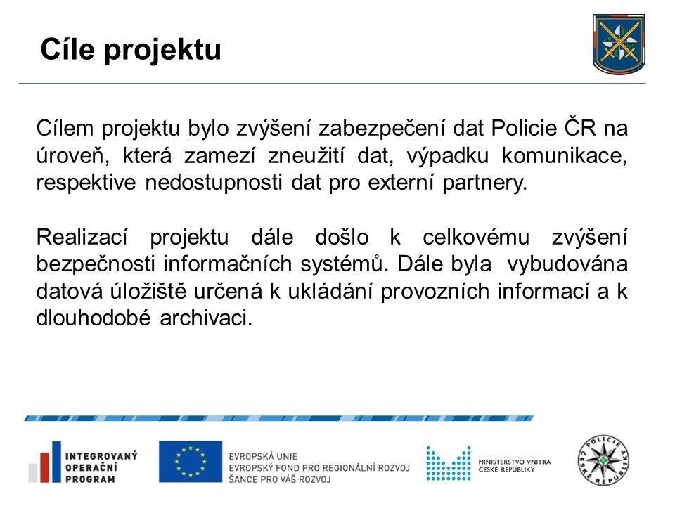 Cíle projektu 28.9.2016 5 Cílem projektu bylo zvýšení zabezpečení dat Policie ČR na úroveň, která zamezí zneužití dat, výpadku komunikace, respektive nedostupnosti dat pro externí partnery.