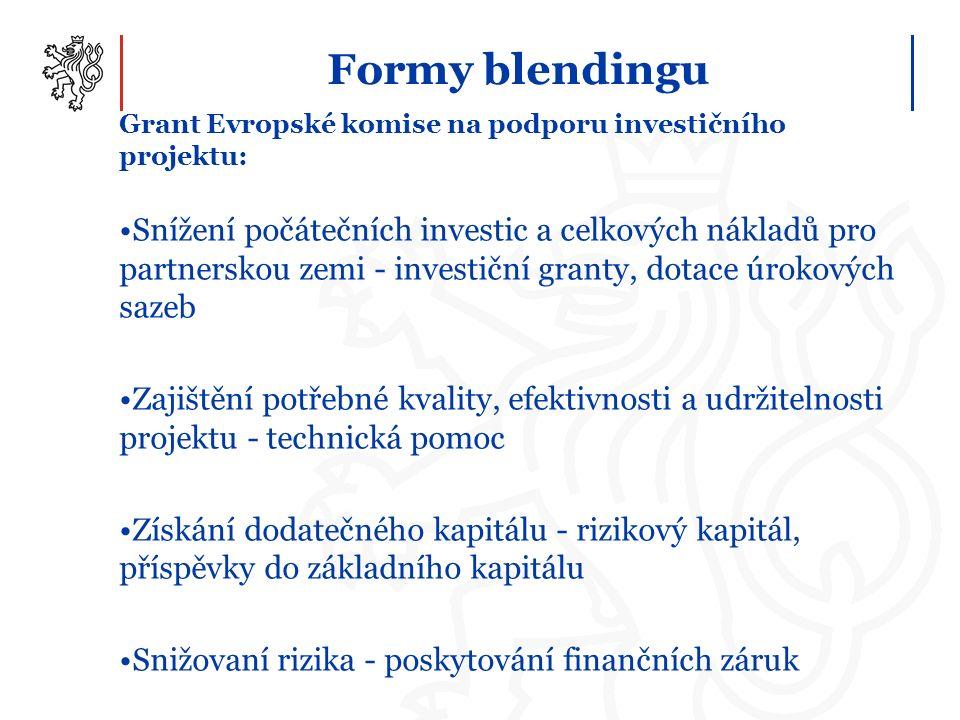 Formy blendingu Grant Evropské komise na podporu investičního projektu: Snížení počátečních investic a celkových nákladů pro partnerskou zemi - invest