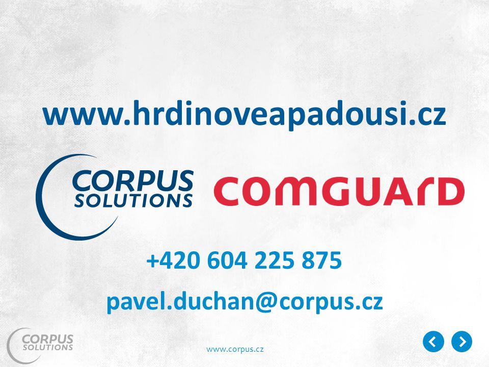 www.corpus.cz +420 604 225 875 pavel.duchan@corpus.cz www.hrdinoveapadousi.cz