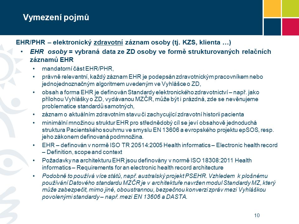 Vymezení pojmů EHR/PHR – elektronický zdravotní záznam osoby (tj.