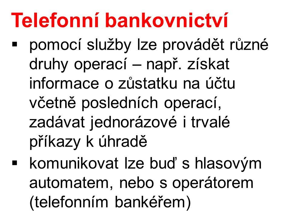 Telefonní bankovnictví  pomocí služby lze provádět různé druhy operací – např.