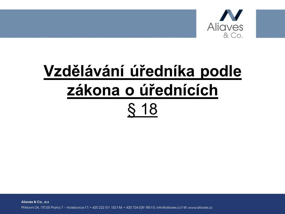 Vzdělávání úředníka podle zákona o úřednících § 18