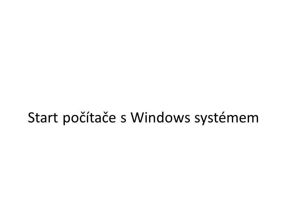 Start počítače s Windows systémem