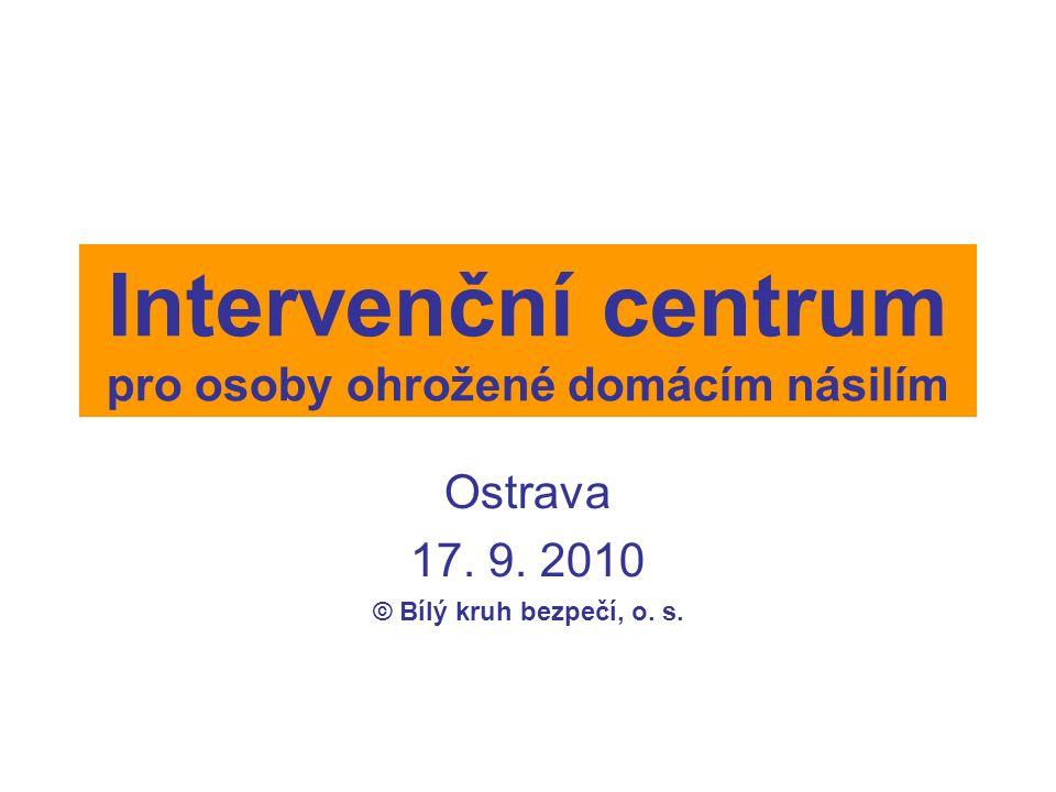 Právní rámec IC Intervenční centrum = nová sociální služba od 1.