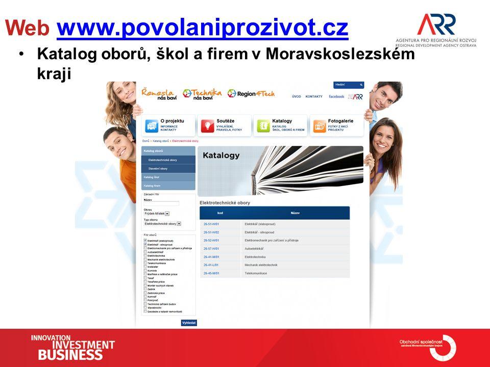 Web www.povolaniprozivot.cz www.povolaniprozivot.cz Katalog oborů, škol a firem v Moravskoslezském kraji