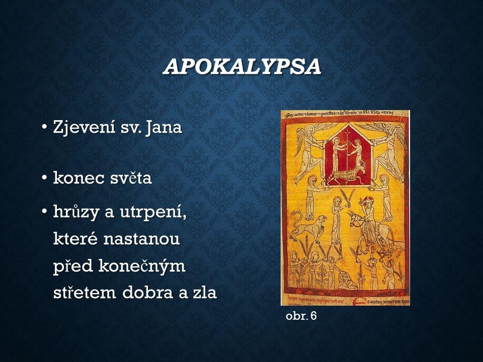 APOKALYPSA Zjevení sv. Jana Zjevení sv.
