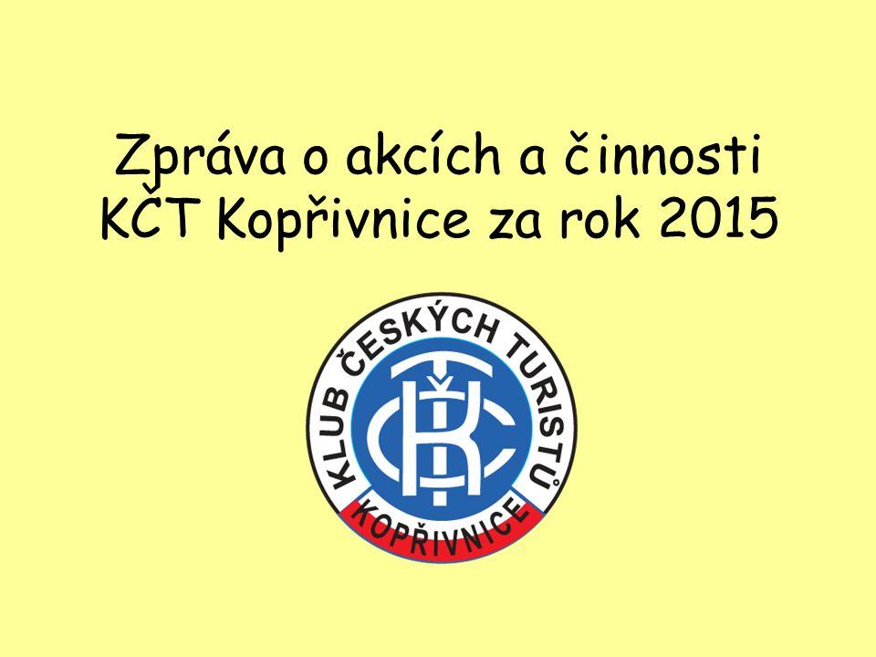 Zpráva o akcích a činnosti KČT Kopřivnice za rok 2015