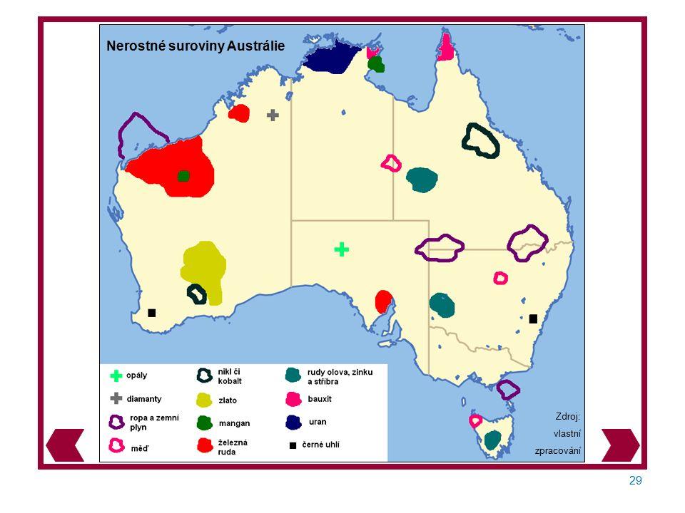 29 Zdroj: vlastní zpracování Nerostné suroviny Austrálie