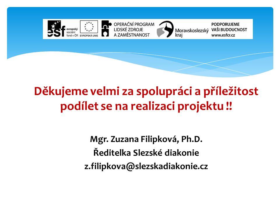Děkujeme velmi za spolupráci a příležitost podílet se na realizaci projektu !.