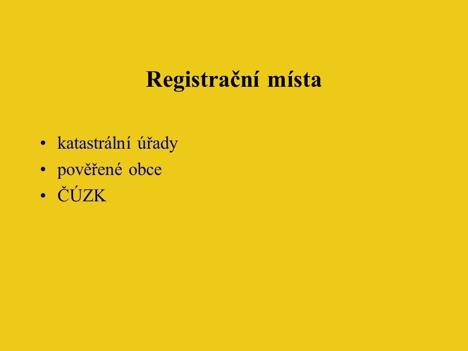 Registrační místa katastrální úřady pověřené obce ČÚZK