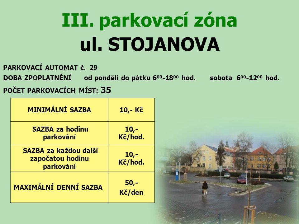 ul. STOJANOVA III. parkovací zóna PARKOVACÍ AUTOMAT č.