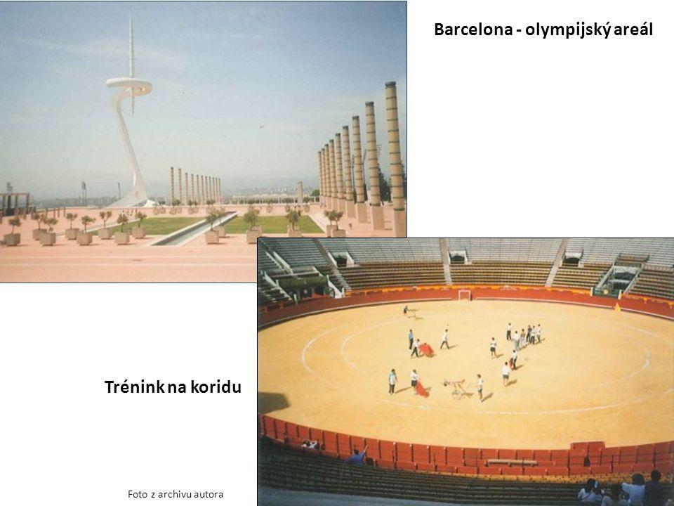 Barcelona - olympijský areál Trénink na koridu Foto z archivu autora