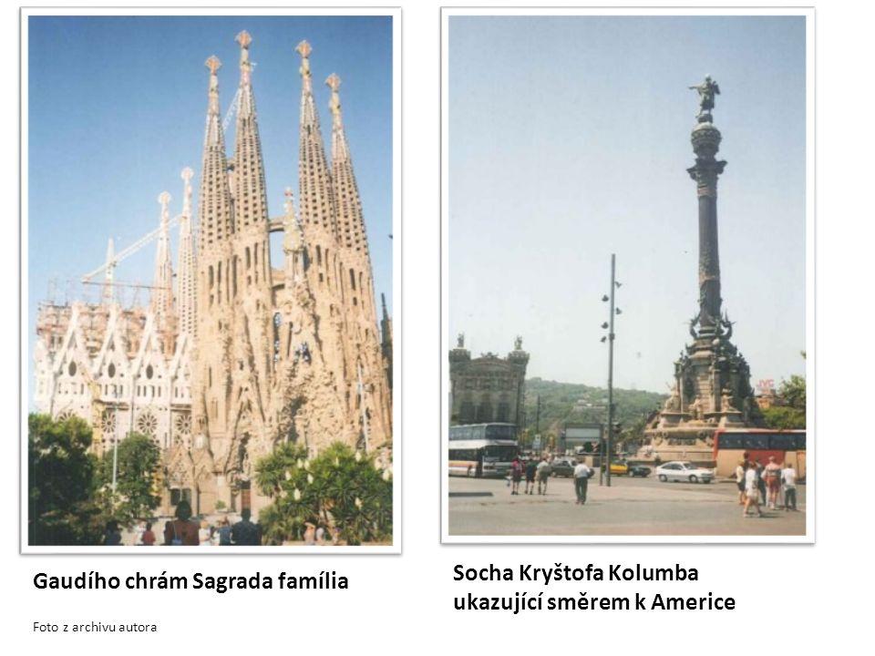 Gaudího chrám Sagrada família Socha Kryštofa Kolumba ukazující směrem k Americe Foto z archivu autora
