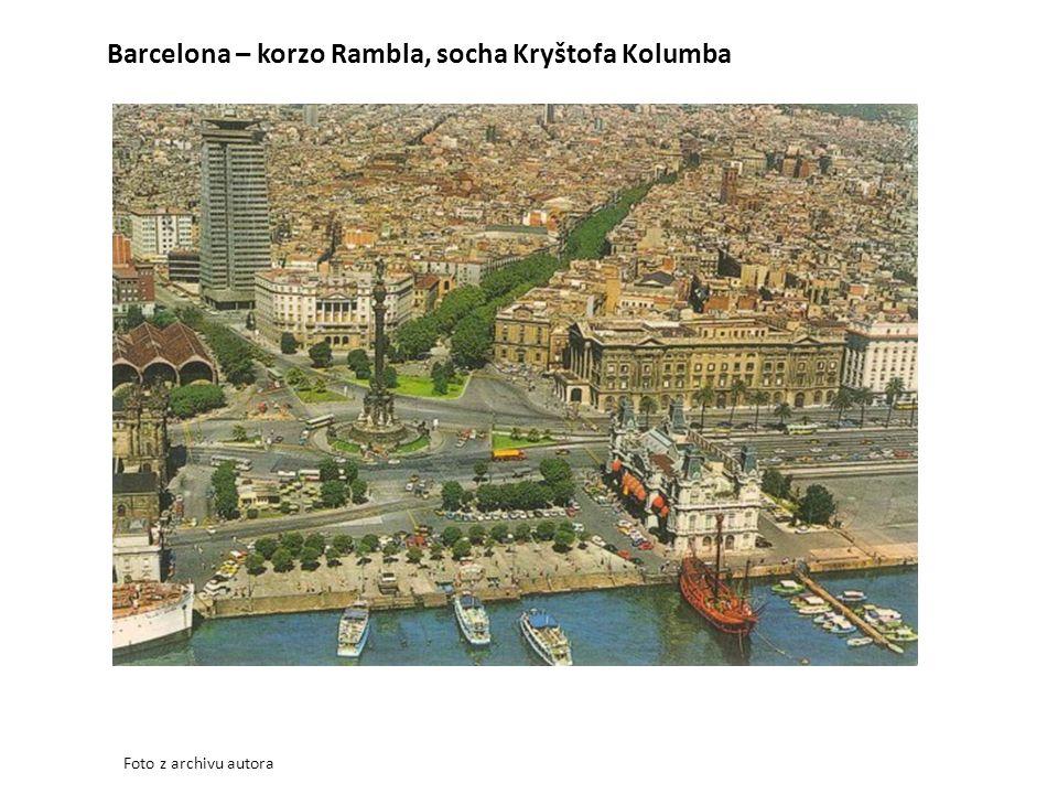 Barcelona – korzo Rambla, socha Kryštofa Kolumba Foto z archivu autora