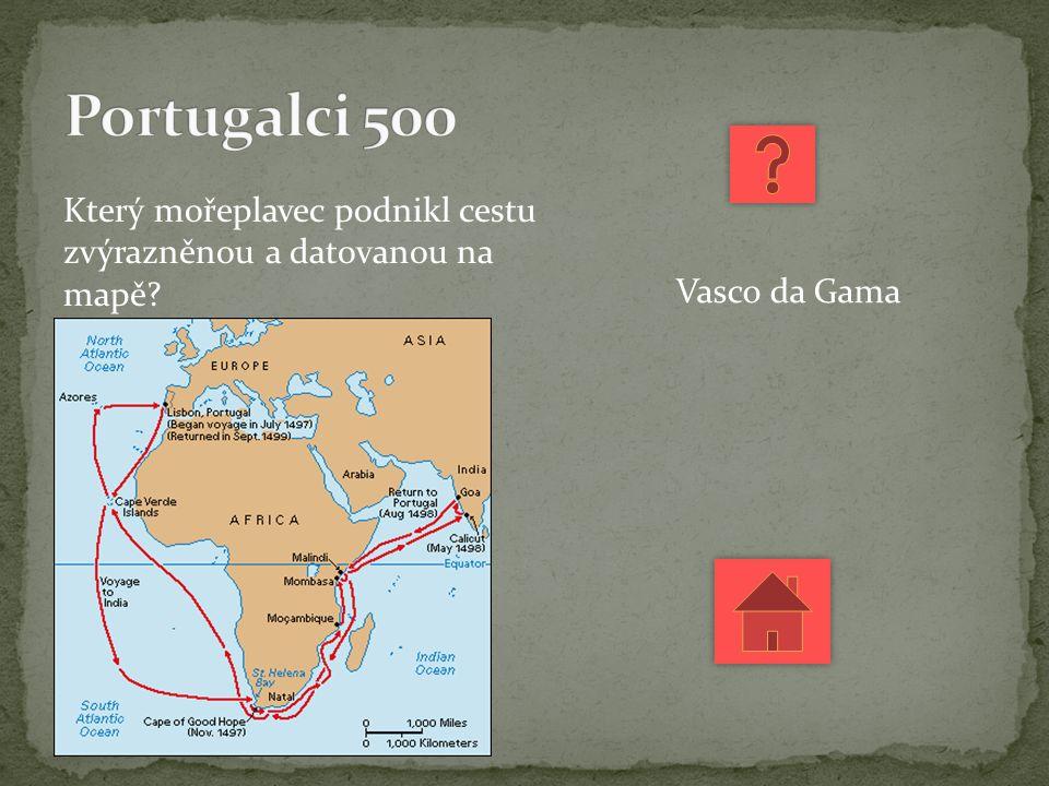 Který mořeplavec podnikl cestu zvýrazněnou a datovanou na mapě Vasco da Gama