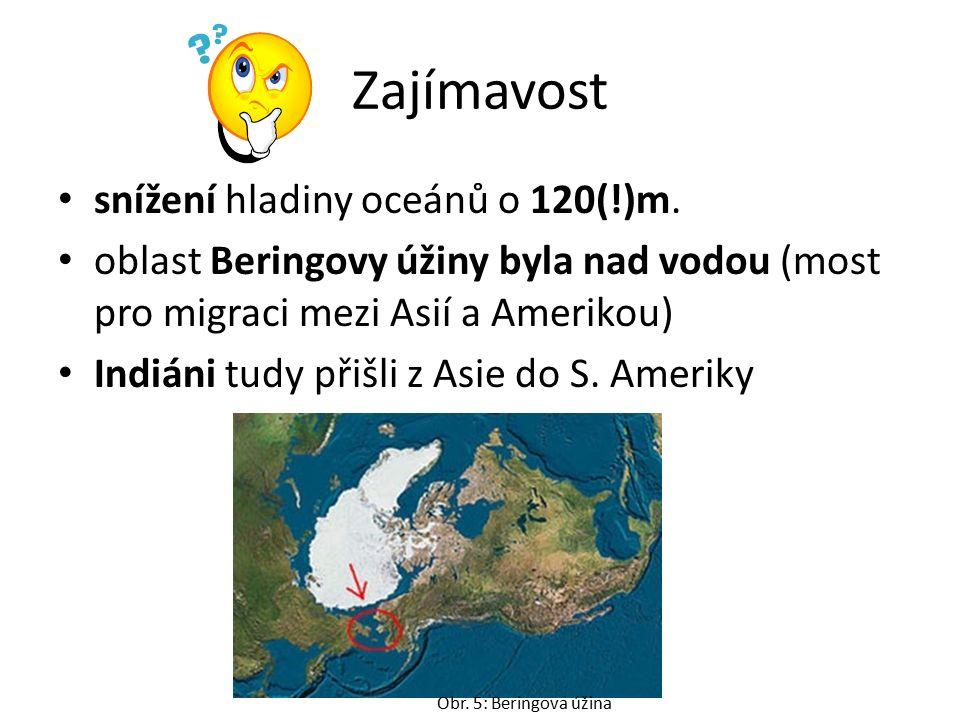 Zajímavost snížení hladiny oceánů o 120(!)m.