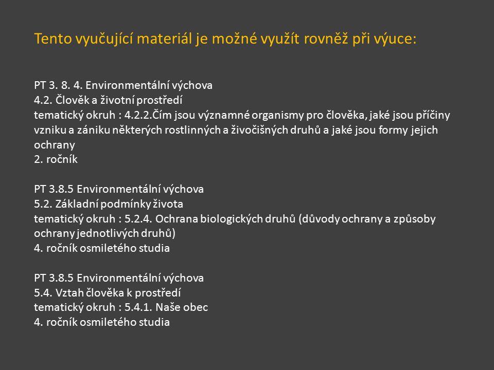 Tento vyučující materiál je možné využít rovněž při výuce: PT 3.