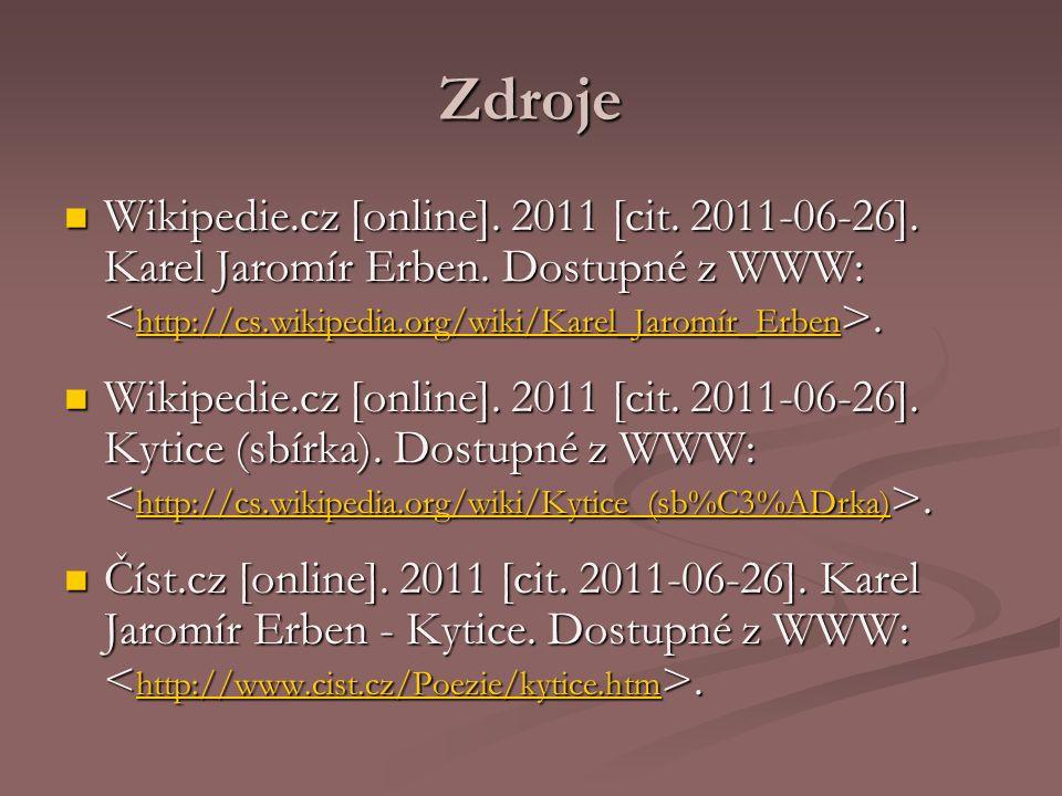 Zdroje Wikipedie.cz [online]. 2011 [cit. 2011-06-26].