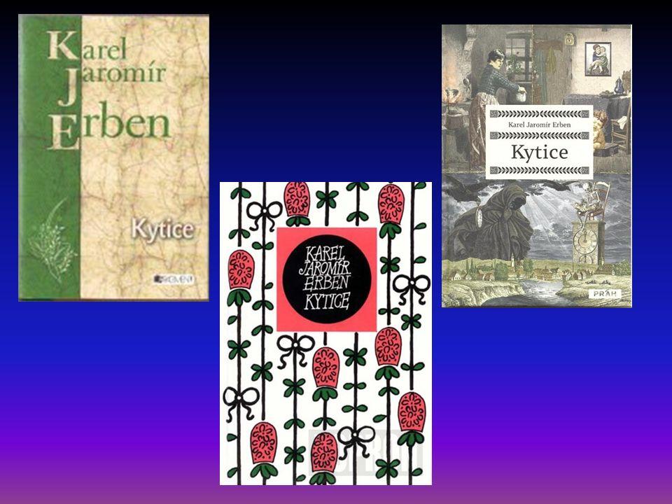 Karel Jaromír Erben - báseň Kytice Zemřela matka a do hrobu dána, siroty po ní zůstaly; i přicházely každičkého rána a matičku svou hledaly.