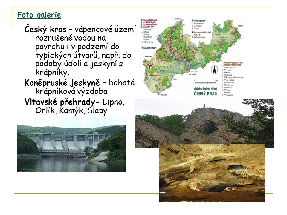 Foto galerie Český kras – vápencové území rozrušené vodou na povrchu i v podzemí do typických útvarů, např.