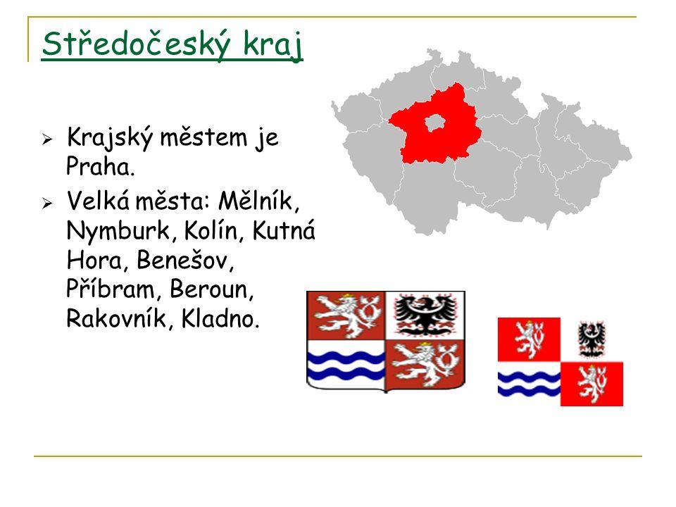 Středočeský kraj  Krajský městem je Praha.