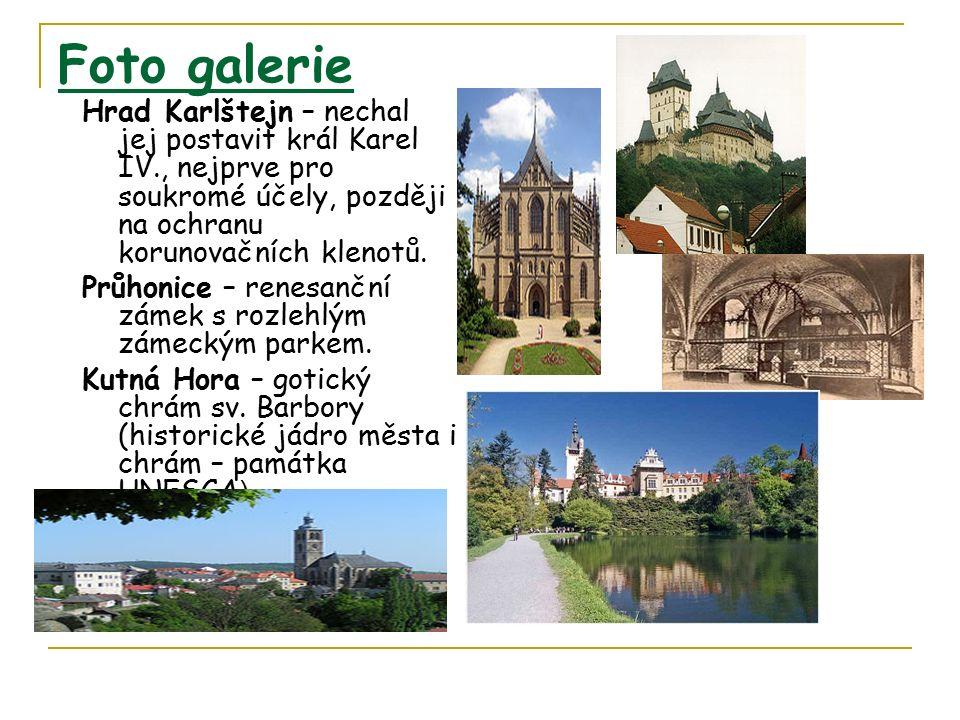 Foto galerie Hrad Karlštejn – nechal jej postavit král Karel IV., nejprve pro soukromé účely, později na ochranu korunovačních klenotů.