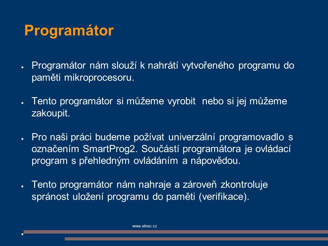 ● Programátor nám slouží k nahrátí vytvořeného programu do paměti mikroprocesoru. ● Tento programátor si můžeme vyrobit nebo si jej můžeme zakoupit. ●