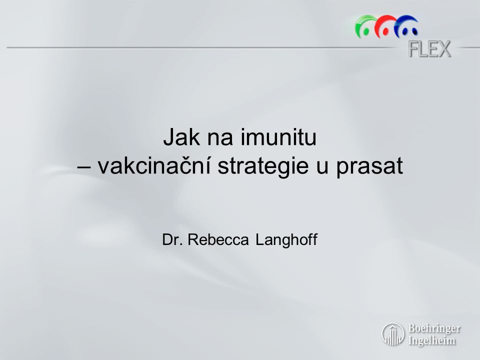 Jak na imunitu – vakcinační strategie u prasat Dr. Rebecca Langhoff
