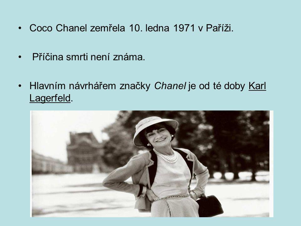 Coco Chanel zemřela 10. ledna 1971 v Paříži. Příčina smrti není známa.