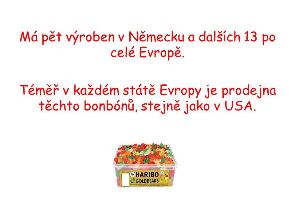 Má pět výroben v Německu a dalších 13 po celé Evropě.