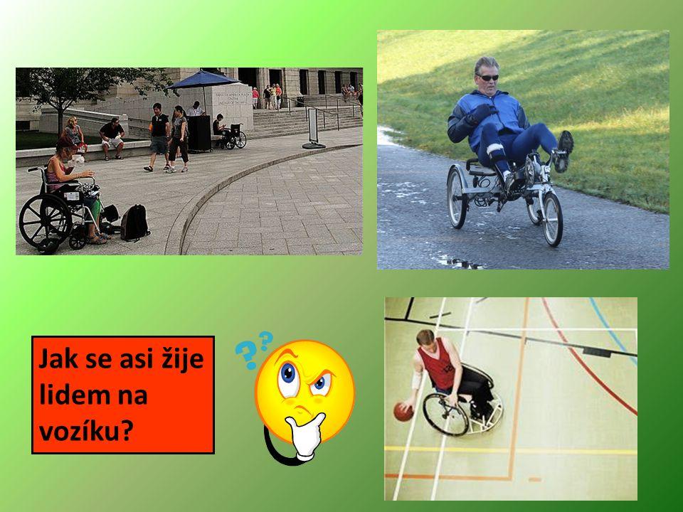 Jak se asi žije lidem na vozíku