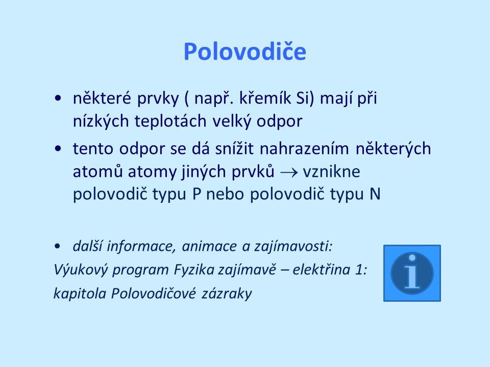 Polovodiče některé prvky ( např.
