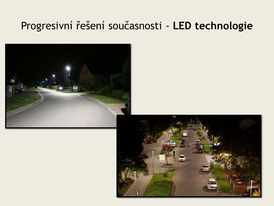 Progresivní řešení současnosti - LED technologie