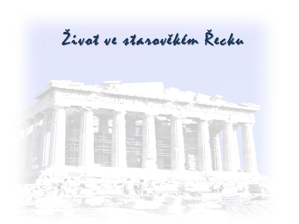 Život ve starověkém Řecku