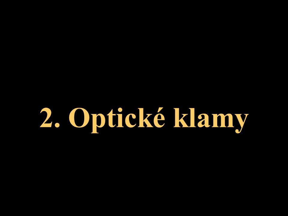 2. Optické klamy