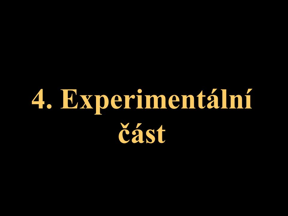 4. Experimentální část