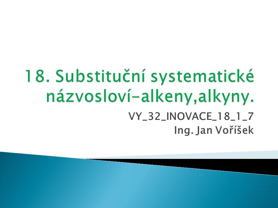 VY_32_INOVACE_18_1_7 Ing. Jan Voříšek