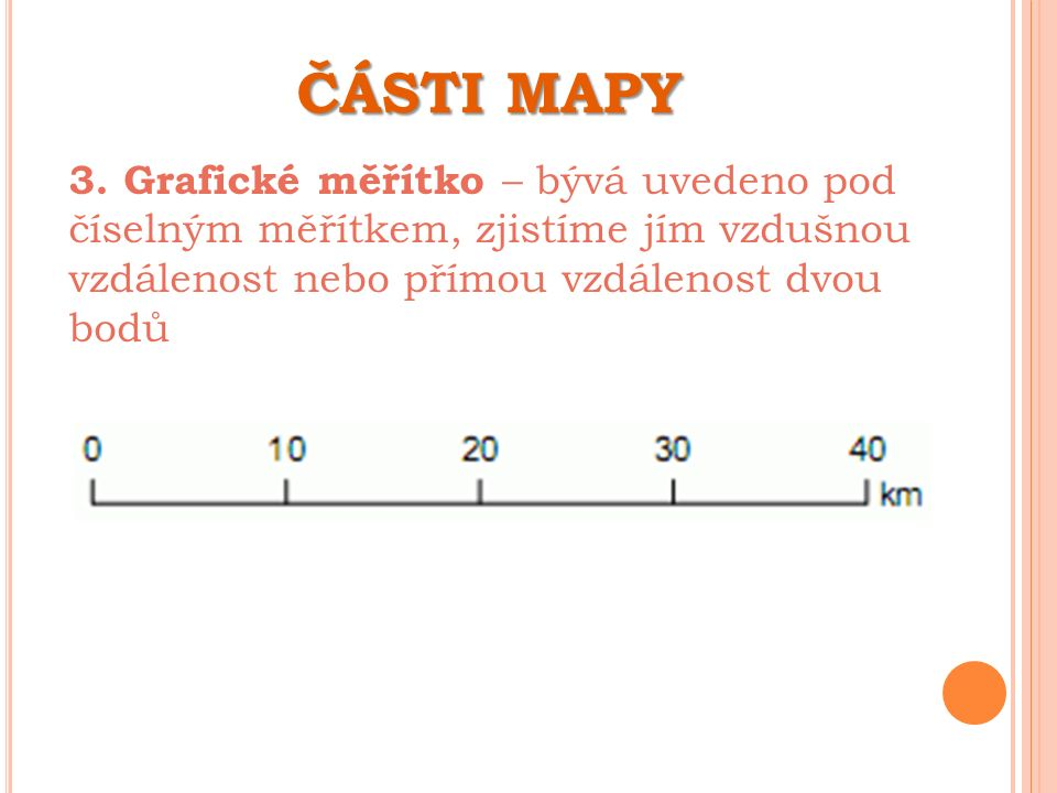 ČÁSTI MAPY 3.