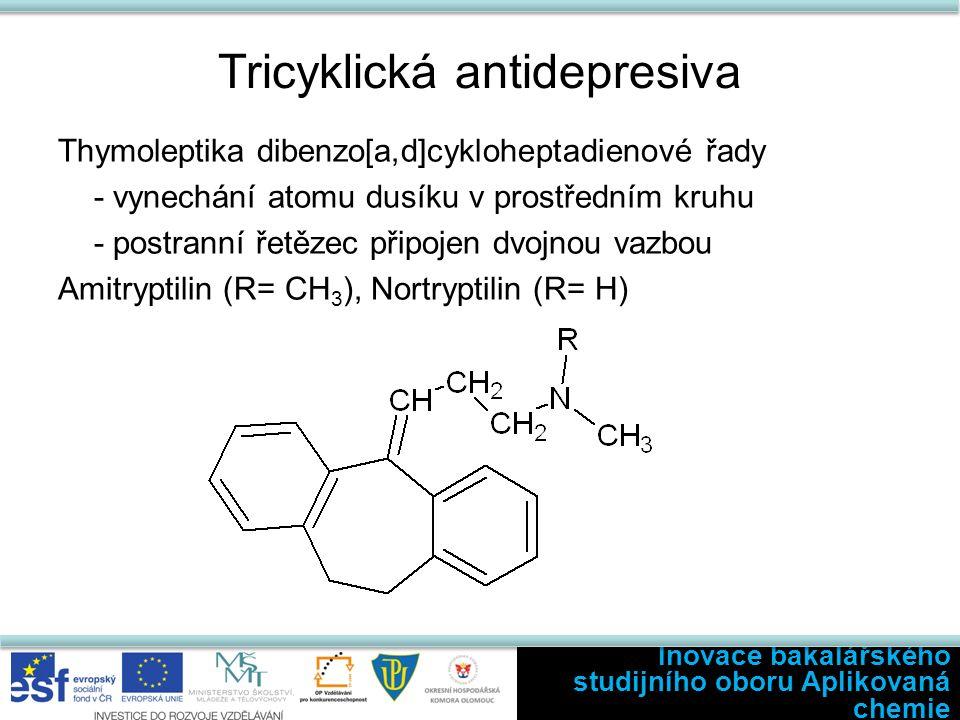 Tricyklická antidepresiva Thymoleptika dibenzo[a,d]cykloheptadienové řady - vynechání atomu dusíku v prostředním kruhu - postranní řetězec připojen dv