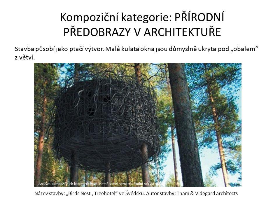 """Název stavby: """"Birds Nest, Treehotel"""" ve Švédsku. Autor stavby: Tham & Videgard architects Kompoziční kategorie: PŘÍRODNÍ PŘEDOBRAZY V ARCHITEKTUŘE St"""