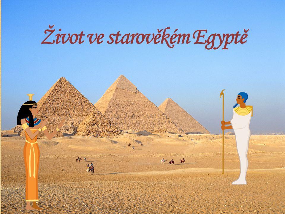 Život ve starověkém Egyptě