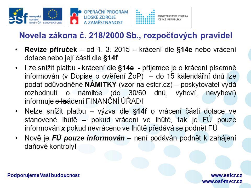 Novela zákona č. 218/2000 Sb., rozpočtových pravidel Revize příruček – od 1.