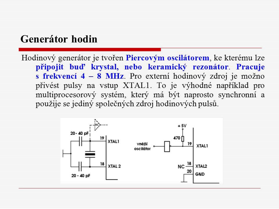 Generátor hodin Hodinový generátor je tvořen Piercovým oscilátorem, ke kterému lze připojit buď krystal, nebo keramický rezonátor.