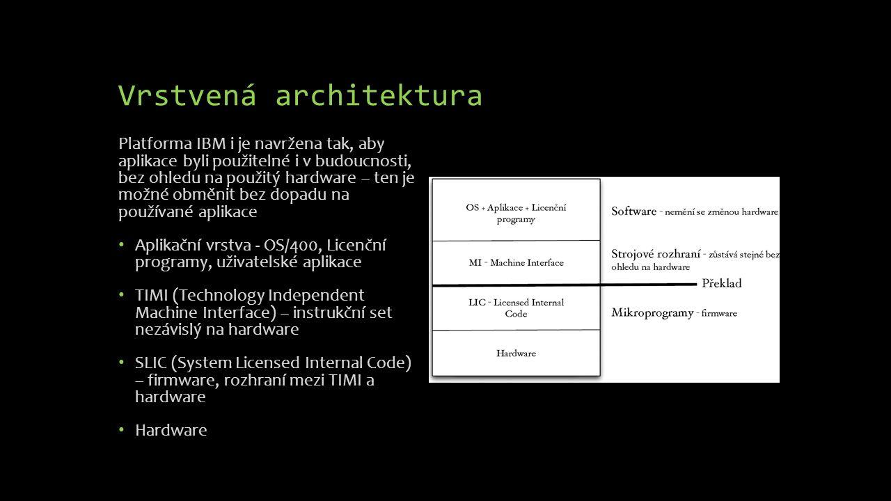 Objektová orientace Vše, co je uloženo na AS/400 je obsaženo v objektech Objekt se skládá ze záhlaví (popis objektu) a funkční části (obsah objektu) Objekt sdružuje údaje (data) a metody jejich použití do jednoho celku Objekty zajišťují nezávislost uživatele na změnách implementaci operačního systému a hardwaru Prostor v diskové paměti je objektu přidělován automaticky při jeho vytváření a může být dále rozšiřován Objekty jsou: programy, databázové soubory, fronty zpráv, popisy přídavných zařízení, uživatelské profily, příkazy řídícího jazyka…