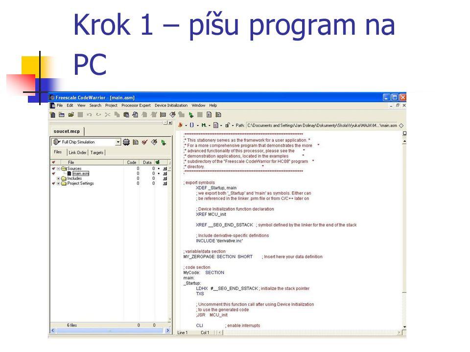 Krok 1 – píšu program na PC