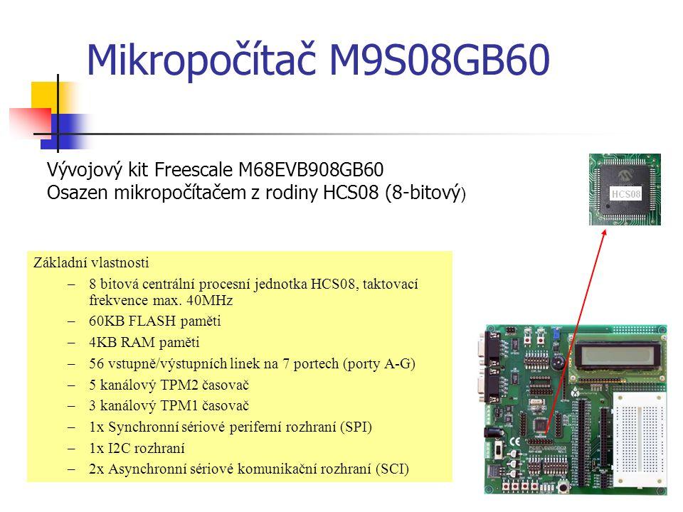 Mikropočítač M9S08GB60 Základní vlastnosti –8 bitová centrální procesní jednotka HCS08, taktovací frekvence max.
