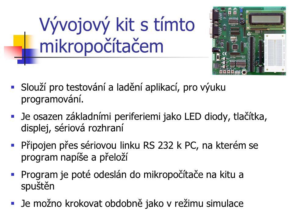 Vývojový kit s tímto mikropočítačem  Slouží pro testování a ladění aplikací, pro výuku programování.