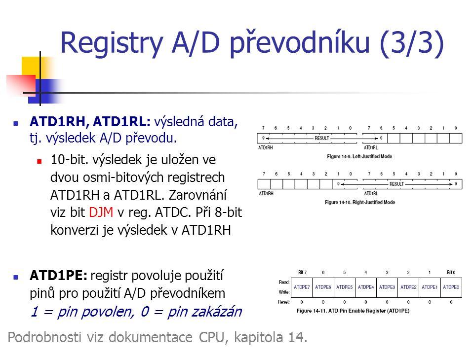 Registry A/D převodníku (3/3) ATD1RH, ATD1RL: výsledná data, tj.